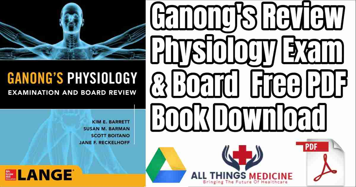 Free Ganong's Review of Medical Physiology (25th edition)
