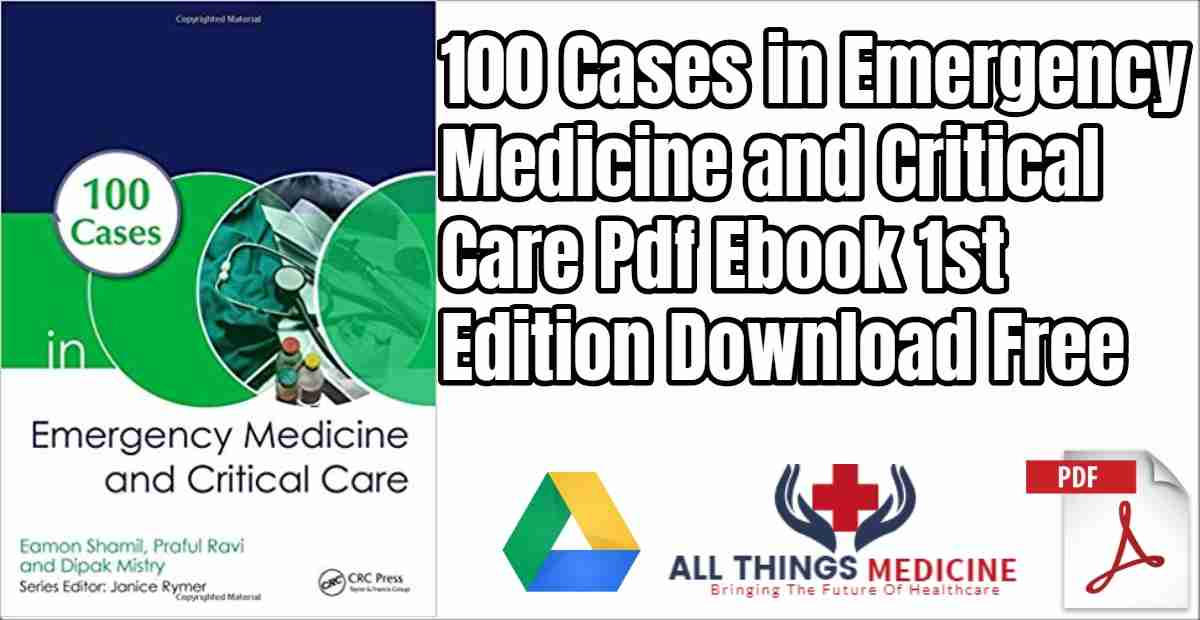100 Cases in Emergency Medicine And Critical Care Pdf Ebook Download