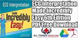 ECG Interpretation Made Incredibly Easy PDF 6th Edition Free