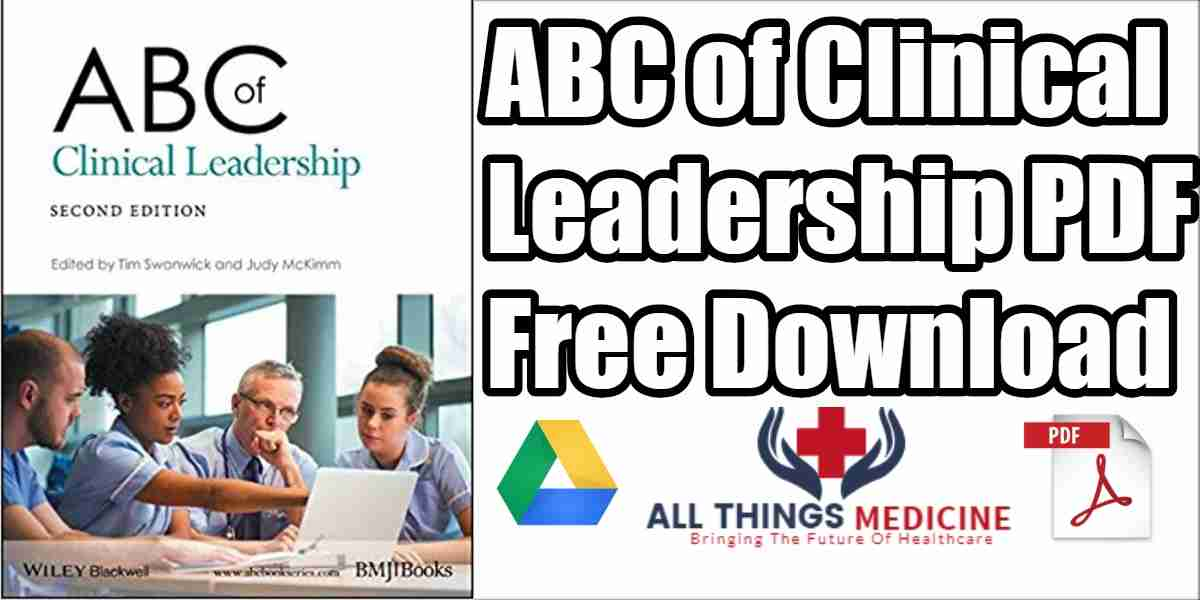 ABC of Clinical Leadership PDF 2nd Edition Free Download [Direct Link]