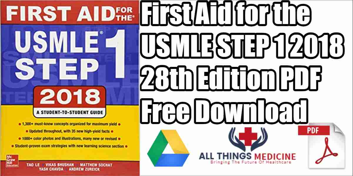 First Aid for the USMLE Step 1 2018 PDF 28th Edition Free Download