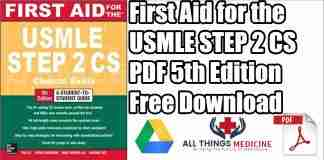 First Aid for the USMLE Step 2 CS PDF 5th Edition Free Download