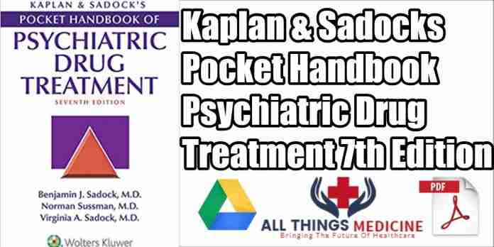 kaplan-&-sadock's-pocket-handbook-of-psychiatric-drug-treatment-pdf