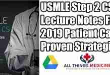 USMLE-Step-2-CS-Lecture-Notes-2019_-Patient-Cases-+-Proven-Strategies-PDF