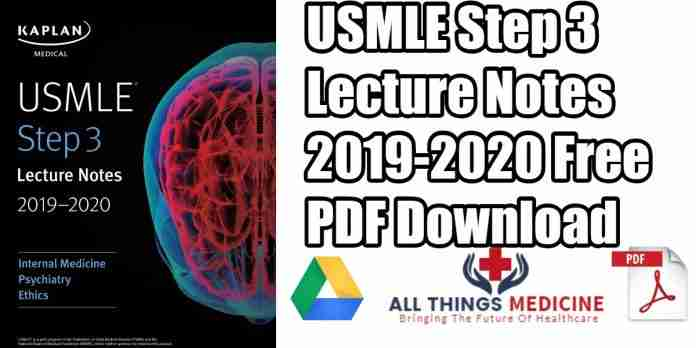 USMLE-Step-3-Lecture-Notes-2019-2020_-Internal-Medicine,-Psychiatry,-Ethics-pdf